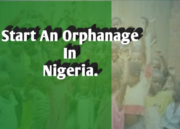 How To Start An Orphanage Home In Nigeria