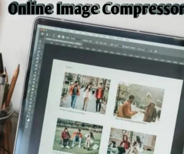 10 Best Online Image Compressor To Compress Images 2021