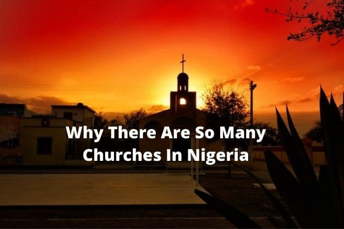 why there are so many churches in Nigeria