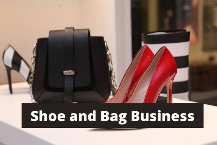 Shoe and Bag Business