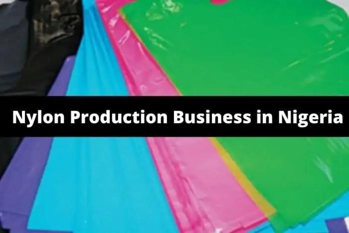 Nylon Production Business In Nigeria