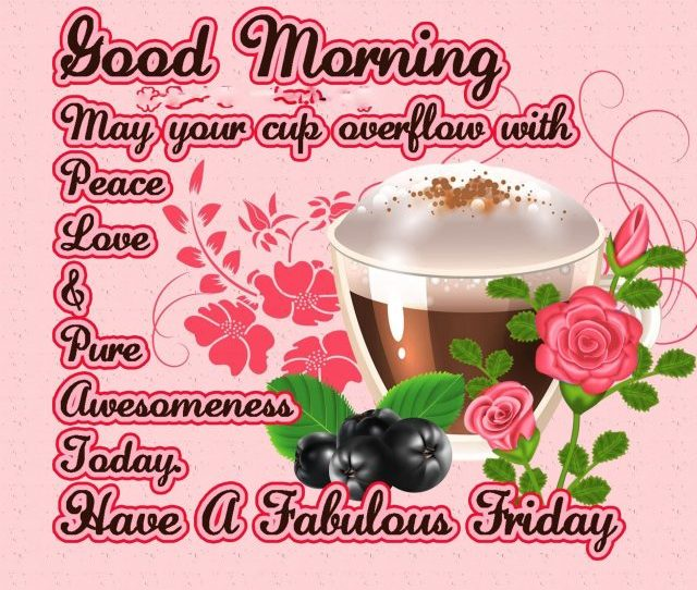 Awesome Good Morning Friday Quotes
