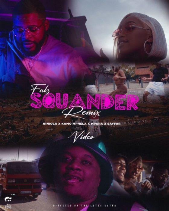 Falz Kamo Mphela Mpura Squander Remix Sayfar