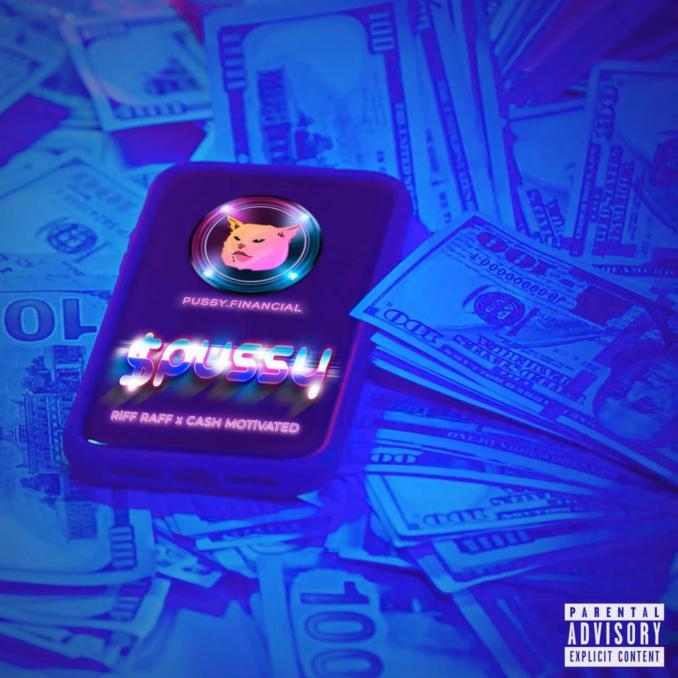 Riff Raff pussy ft. Cash Motivated
