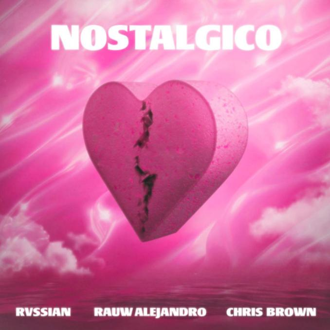 Rauw Alejandro Rvssian Nostalgico ft. Chris Brown