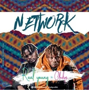 Download Real Young Ft. Oladips – Network.Mp3 Audio