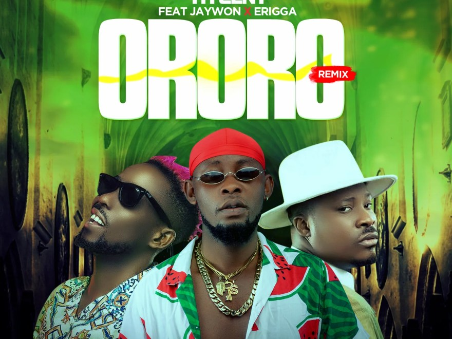 Hycent – Ororo (Remix) Ft. Jaywon & Erigga.Mp3 Audio