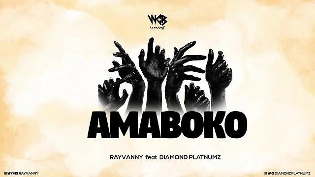 Download Rayvanny – Amaboko Ft. Diamond Platnumz