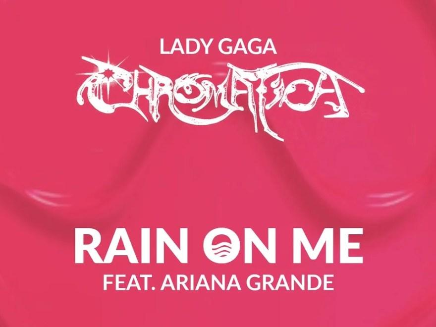 Download Rain on Me (Lady Gaga and Ariana Grande song)