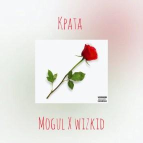 Download Mogul – Kpata X Wizkid Audio
