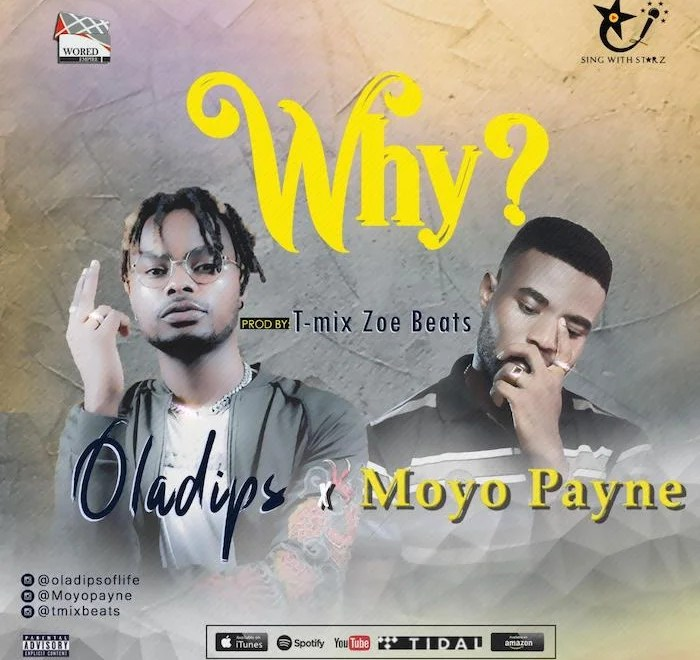 Download Oladips – Why x Moyo Payne Mp3