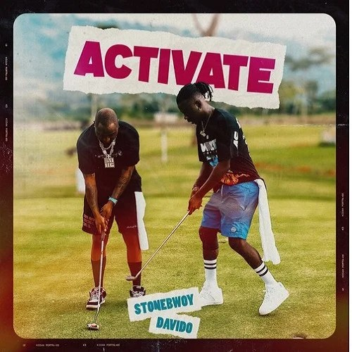 Stonebwoy – Activate ft. Davido Free Mp3 Download