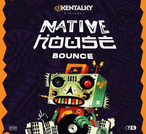 DJ Kentalky – Native House Bounce (Amapiano) Free Mp3 Download