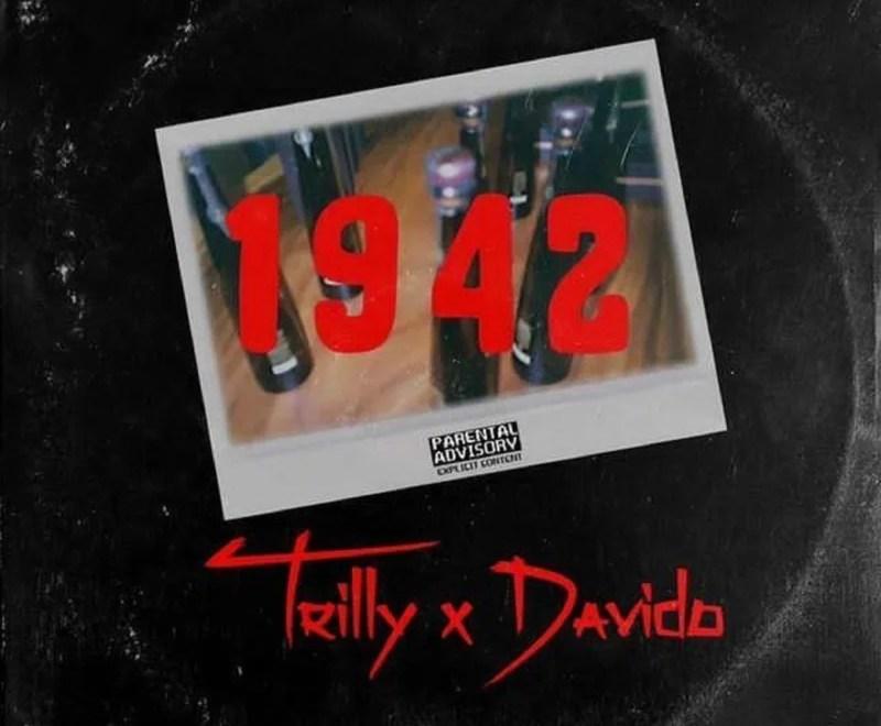 "Trilly x Davido – ""1942"" Free Mp3 Download Audio"