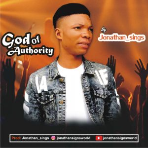 Download Mp3: Jonathan_sings - God Of Authority