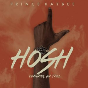 Download Mp3: Prince Kaybee - Hosh Ft. Sir Trill
