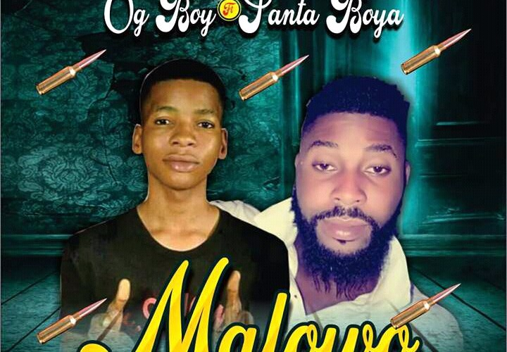 [Music] OG Boy ft Santa Boy_Malowo || 9jaorigin