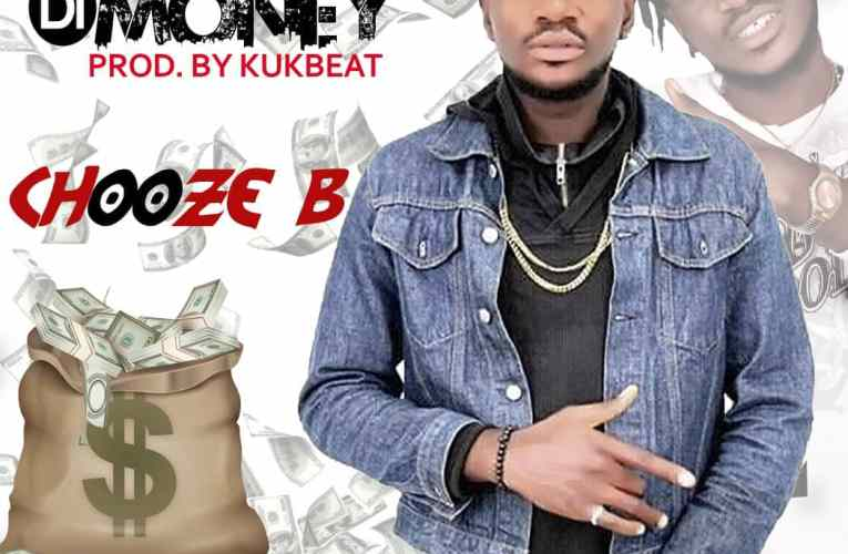 [Music] Chooze B_Kpaputa Di Money