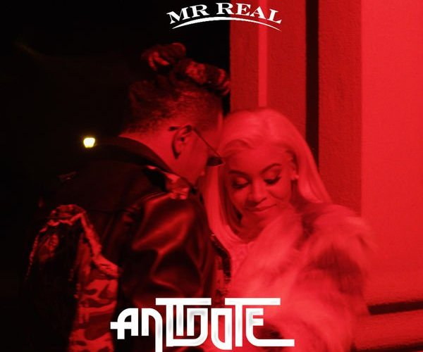 "[Music] Mr Real – ""Antidote"""