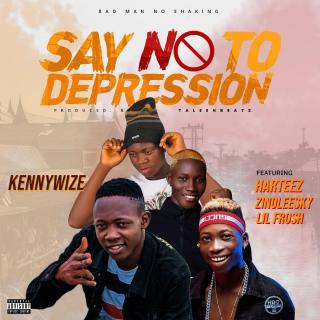 "[Music] Kennywize Ft. Harteez X Zinoleesky & Lil Frosh – ""Say No To Depression"""