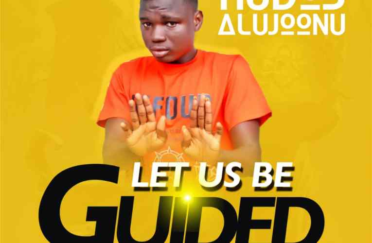 [Music] Kudos Alujoonu – Let Us Be Guided