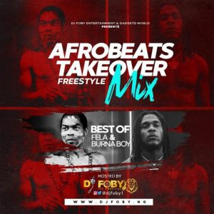 [Mixtape] DJ Foby – Best Of Fela & Burna Boy Mixtape