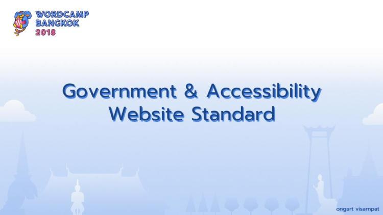 WCBKK 2018 - Gov Web and Accessibility Standard 1