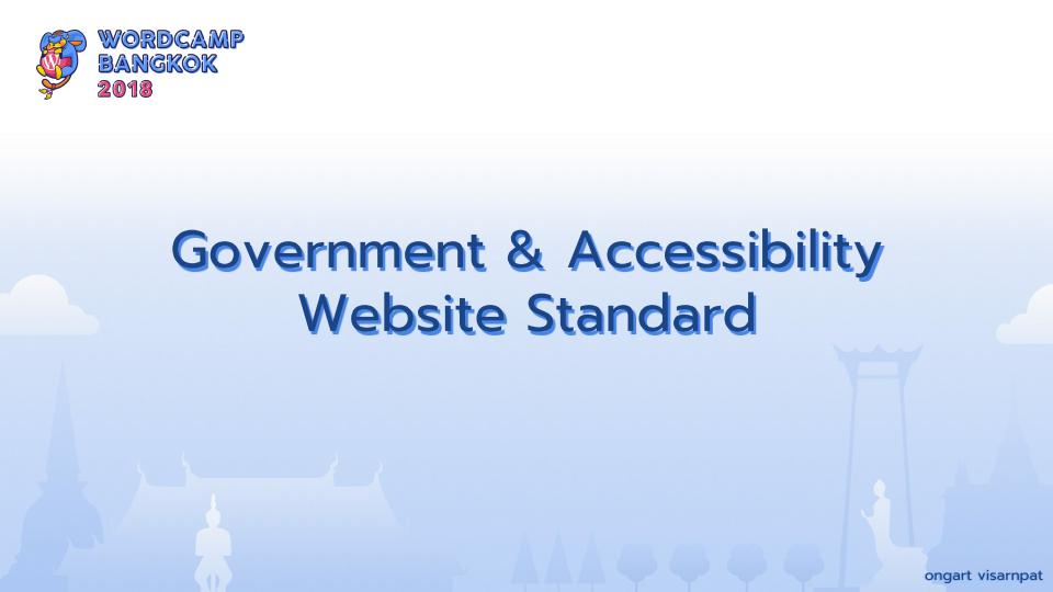 WCBKK 2018 - Gov Web and Accessibility Standard 31