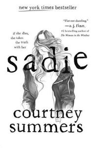Read more about the article Review: Sadie by Courtney Summers