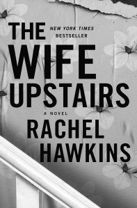 Read more about the article Review: The Wife Upstairs by Rachel Hawkins