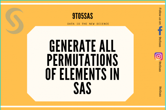 Generate all permutations of elements in SAS