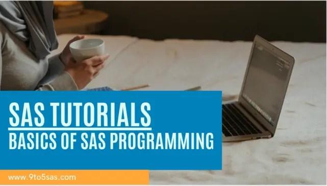 sas tutorials - base SAS programming