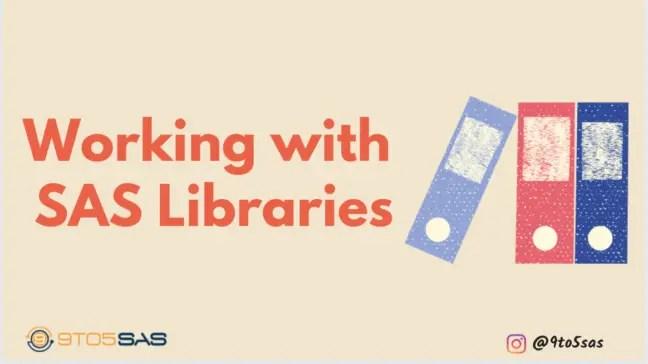 SAS libraries
