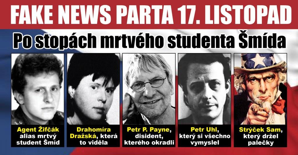 Pravda o smrti studenta Šmída a 17. listopad: Exkluzivní nahrávka jako důkaz. Divadlo podle scénáře tajných služeb USA. Záhada mrtvé studentky