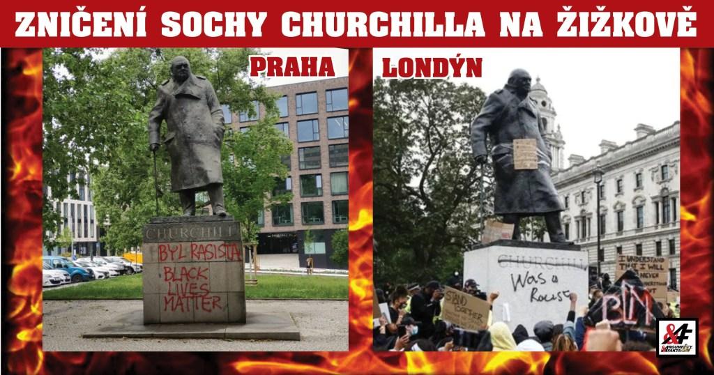 """Skandální! V Praze napadli sochu Churchilla: """"Byl to rasista. Black Lives Matter"""". Místní radnice, ovládaná liberály, NEPODÁ TRESTNÍ OZNÁMENÍ! Násilné hnutí poprvé udeřilo v české metropoli"""