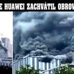 Huawei 5G v plamenech! Obrovský požár v laboratořích, kde vzniká budoucnost. Sabotáž tajných služeb USA? Fascinující VIDEO – kouř zakryl oblohu. Tři mrtví, stovky přidušených.