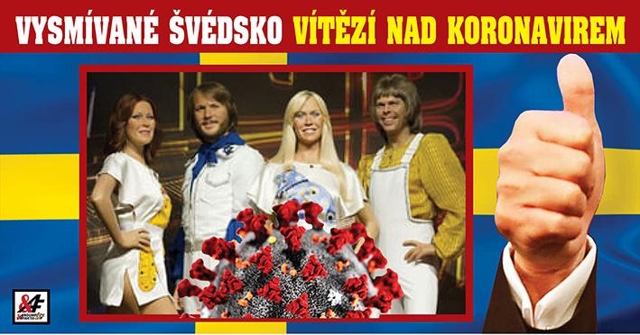 """Žádné roušky, žádné zákazy, žádný problém. Vysmívané Švédsko trhá rekordy v boji s koronavirem. """"Společnost si vytvořila imunitu sama,"""" jásá expert. Pandemie? Nikdy nebyla! Imunita je lepší než nejlepší vakcína"""
