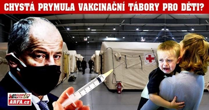 Bod zlomu: Plukovník Prymula chce oddělit děti od rodičů – prý šíří pandemii! Budou školáci prvního stupně internováni v novém táboře v Letňanech? V USA již začala vakcinace dětí proti covid-19.