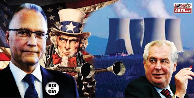 """Válka prezidenta Zemana a tajných služeb: """"Nemáte žádný důkaz o ruských špionech,"""" tlačí na BIS. Kdo ovládne jaderné elektrárny Temelín a Dukovany? Zkorumpovaná média ječí v panice. BIS jako filiálka americké CIA."""