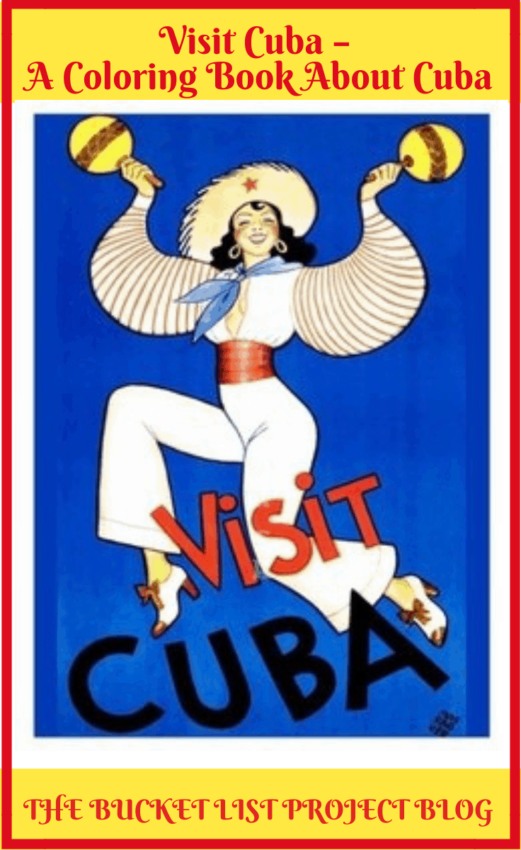 Pinterest Picture for the Visit Cuba Coloring Book created by the Bucket List Project for anyone who likes to color or has a passion for Cuba