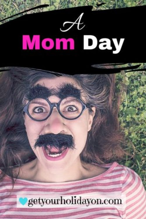 A Mom Day Parenting Story