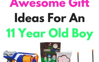 Awesome Gift Ideas For An 11 Year Old Boy