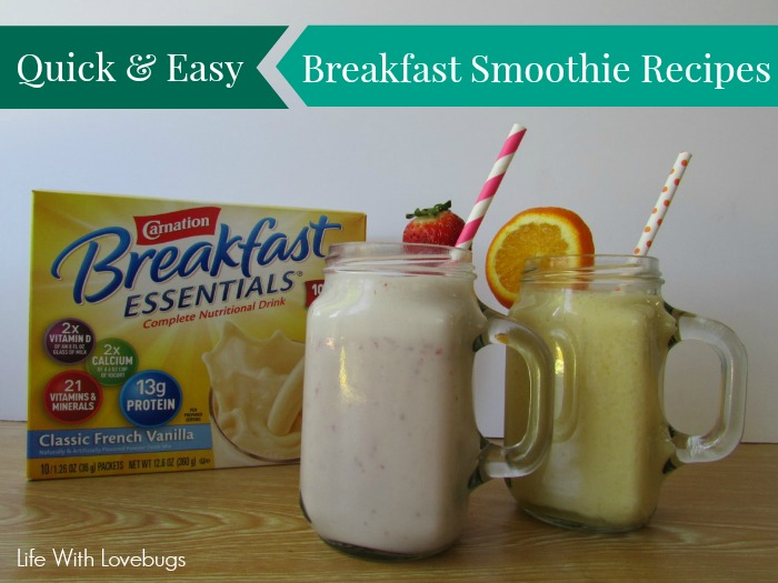 Quick Easy Breakfast Smoothie Recipes Life With Lovebugs