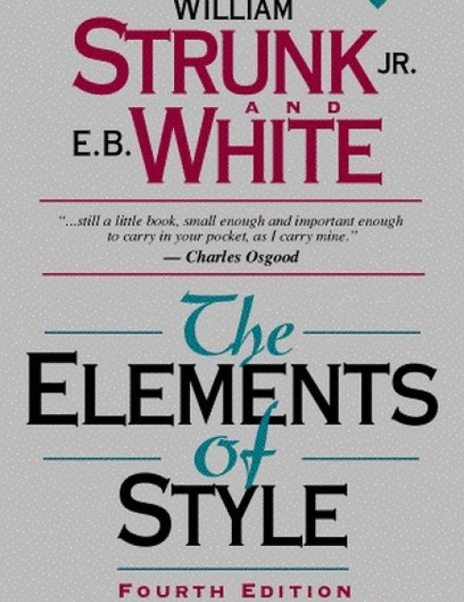 Golden Rules for Precise Prose from Master Grammarians Strunk & White