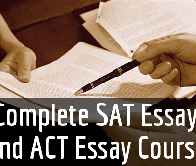 Complete SAT Essay and ACT Essay Course