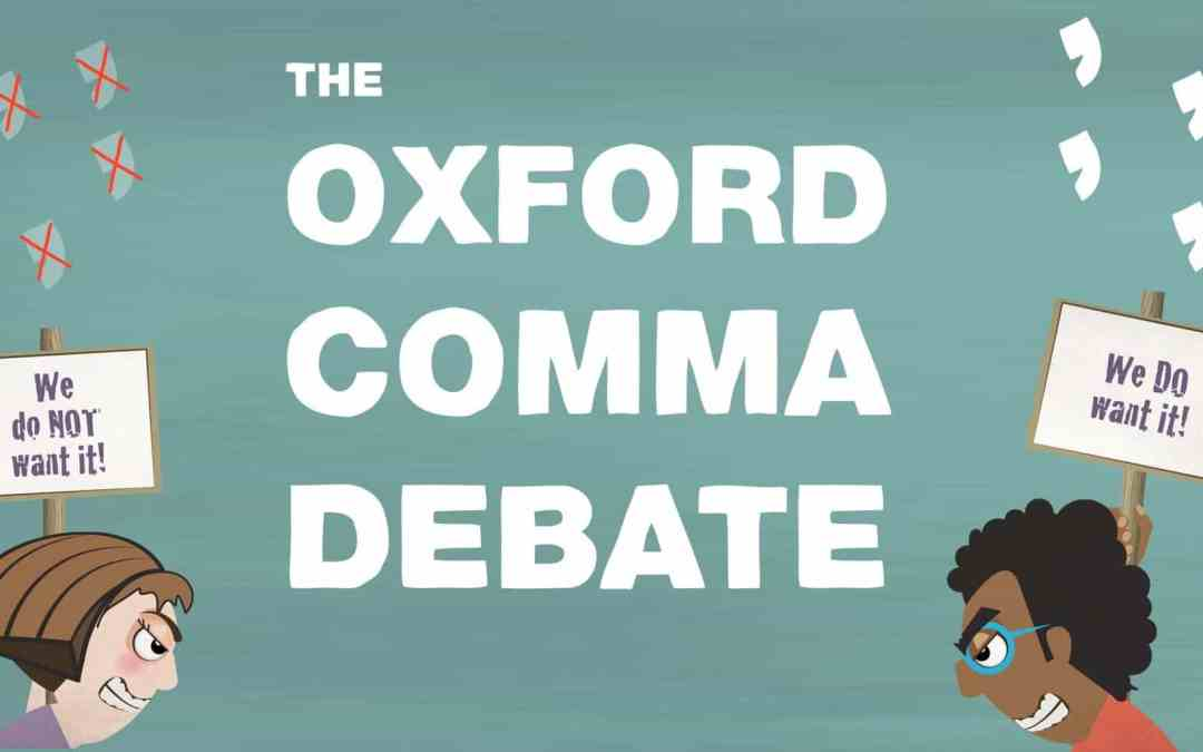 The Oxford Comma: What Is it, and Should You Use It?