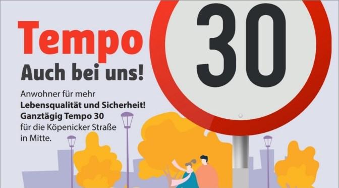 Tempo 30 in der Köpenicker Straße! Mach mit!
