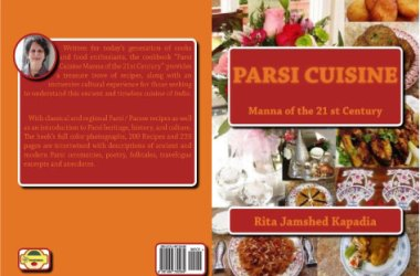 Parsi Cuisine Manna of the 21st Century
