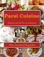 Mega Cookbook Parsi Cuisine Manna of the 21st Century