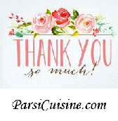 Thanks for taking the survey. Inquiries, Questions and Comments are always welcome. Best regards, Rita Website: http://www.ParsiCuisine.com Recipes, Cookbooks and more
